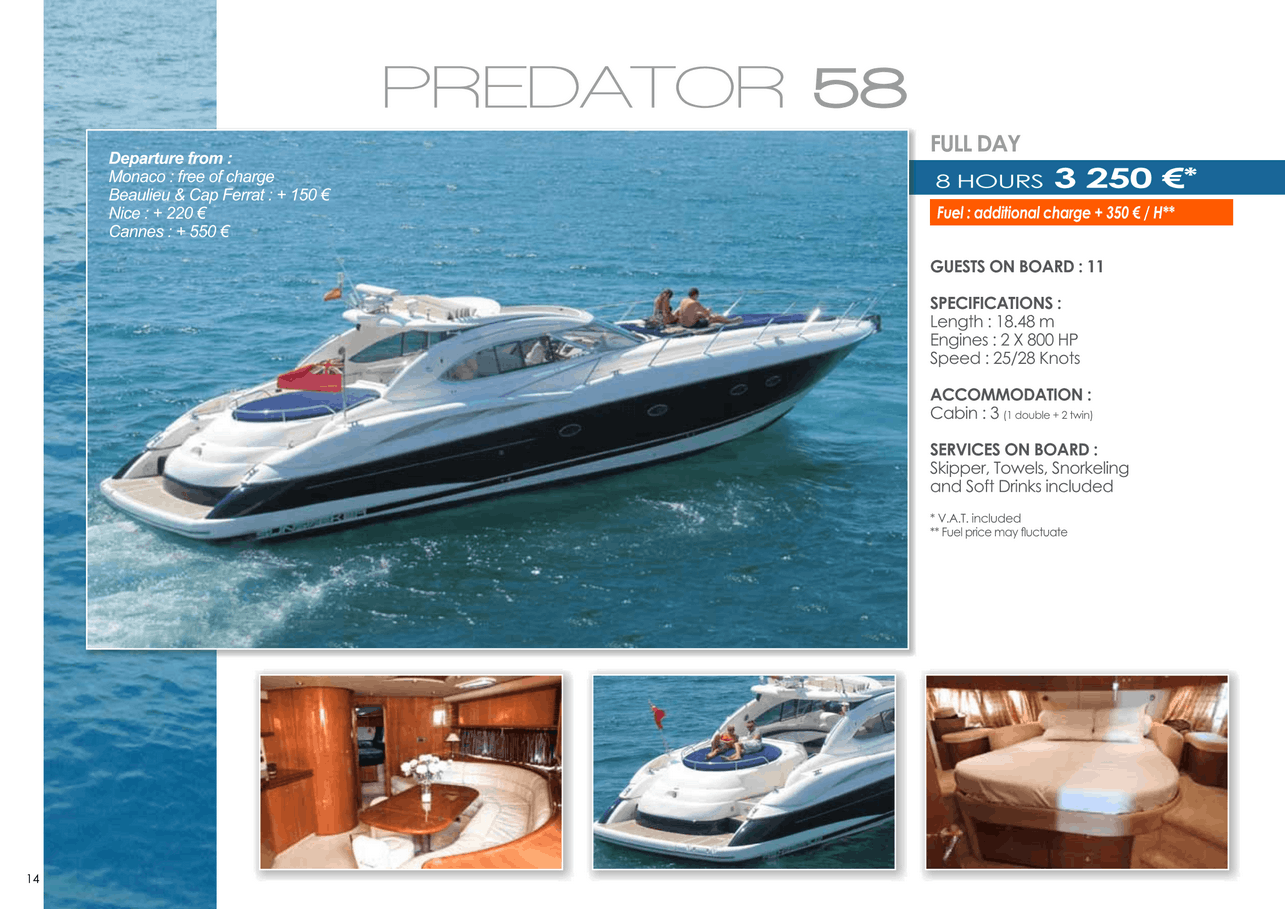 16 motor yachts for a day charter at sea on the French Riviera, Monaco and Saint Tropez 31