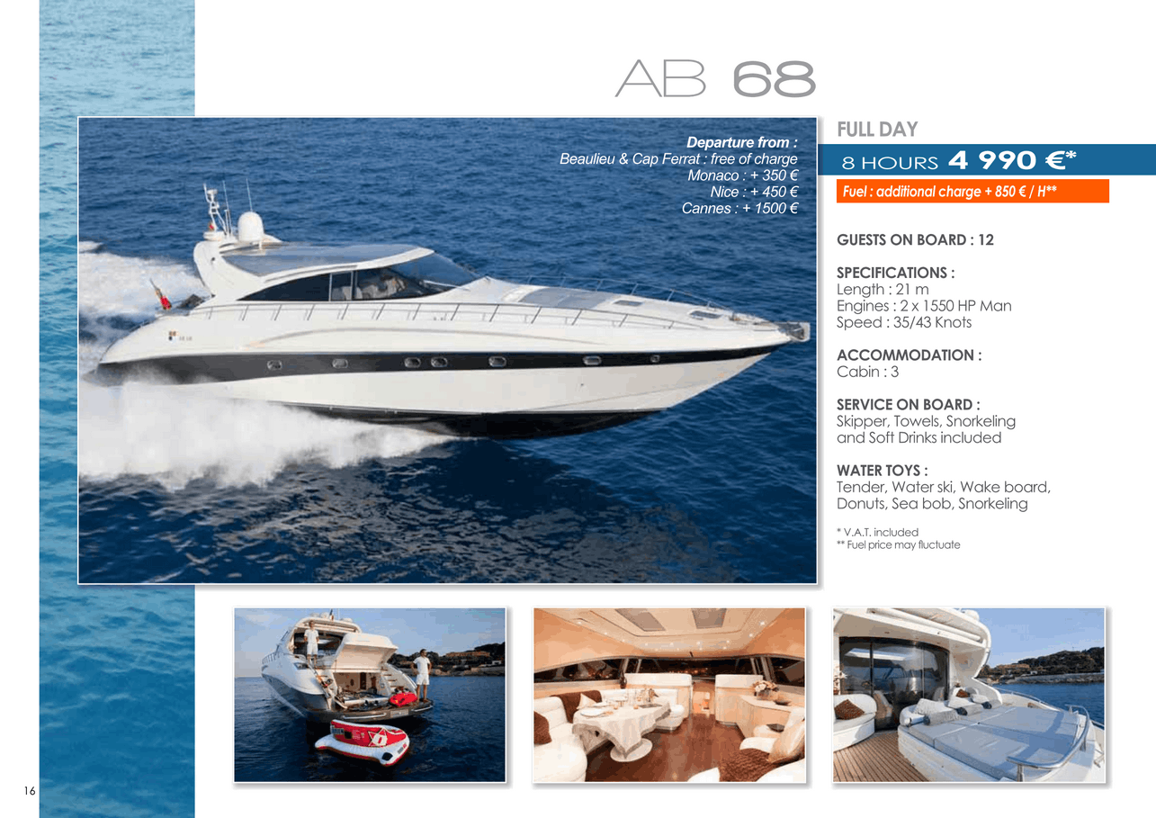16 motor yachts for a day charter at sea on the French Riviera, Monaco and Saint Tropez 37